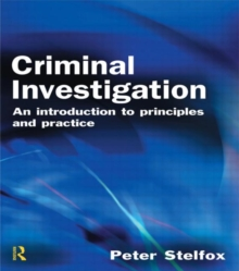 Criminal Investigation : An Introduction to Principles and Practice, Paperback