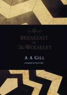 Breakfast at the Wolseley, Hardback