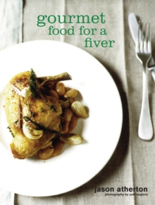 Gourmet Food for a Fiver, Paperback