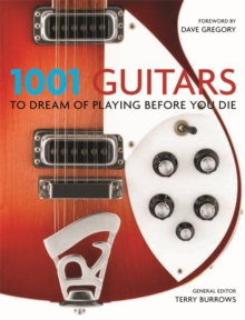 1001: Guitars to Dream of Playing Before You Die, Paperback