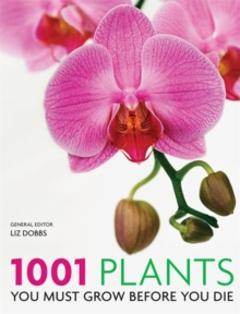 1001 Plants : You Must Grow Before You Die, Paperback Book
