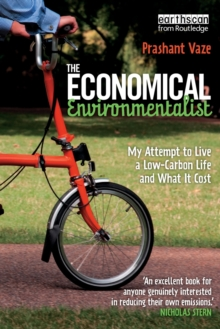 The Economical Environmentalist : My Attempt to Live a Low-Carbon Life and What it Cost, Paperback