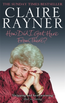 How Did I Get Here from There?, Paperback
