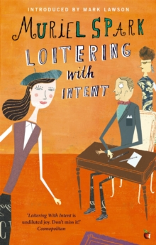 Loitering with Intent, Paperback Book