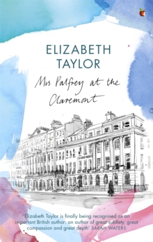 Mrs Palfrey at the Claremont : A Virago Modern Classic, Paperback