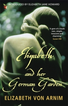 Elizabeth and Her German Garden, Paperback