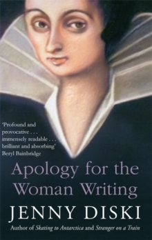 Apology for the Woman Writing, Paperback Book
