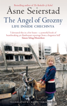 The Angel of Grozny : Life Inside Chechnya, Paperback