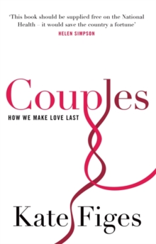Couples : How We Make Love Last, Paperback Book