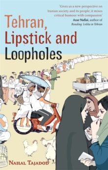 Tehran, Lipstick and Loopholes, Paperback