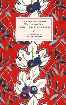 Their Eyes Were Watching God, Hardback
