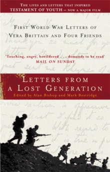 Letters from a Lost Generation : First World War Letters of Vera Brittain and Four Friends, Paperback