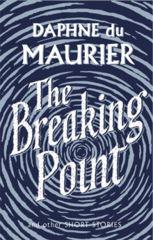 The Breaking Point : Short Stories, Paperback