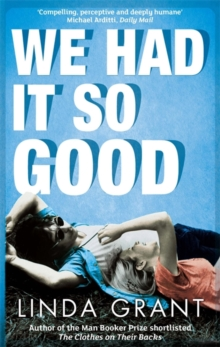 We Had it So Good, Paperback Book