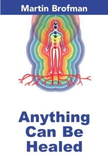 Anything Can be Healed, Paperback