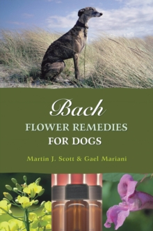 Bach Flower Remedies for Dogs, Paperback