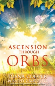 Ascension Through Orbs, Paperback