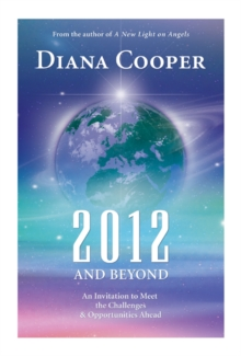 2012 and Beyond : An Invitation to Meet the Challenges and Opportunities Ahead, Paperback