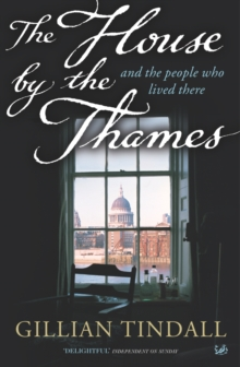 The House by the Thames : and the People Who Lived There, Paperback