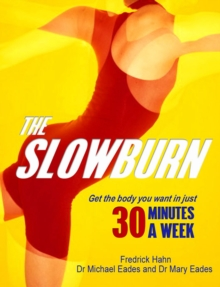 The Slow Burn : Fitness Revolution, Paperback Book