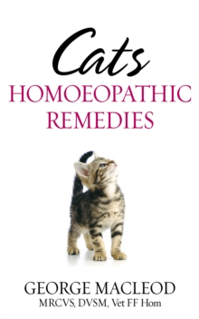 Cats : Homoeopathic Remedies, Paperback