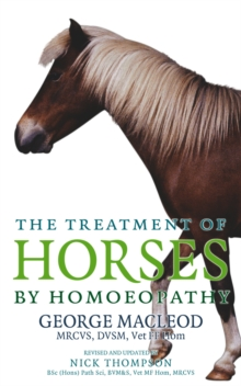 The Treatment of Horses by Homoeopathy, Paperback