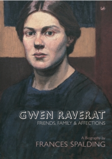 Gwen Raverat : Friends, Family and Affections, Paperback