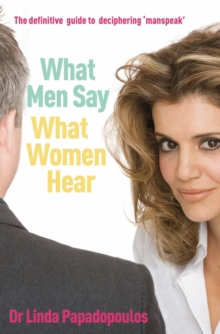 What Men Say, What Women Hear, Paperback