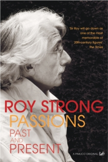 Passions Past and Present, Hardback Book