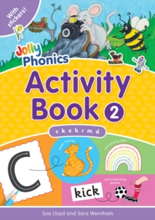Jolly Phonics Activity Book 2 : c k, e,h,r,m,d, Paperback