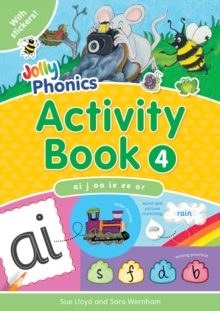 Jolly Phonics Activity Book 4 : ai,j,oa,ie,ee,or, Paperback