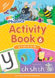 Jolly Phonics Activity Book 6 : y, x, ch, sh, th, th, Paperback Book