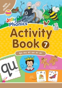 Jolly Phonics Activity Book 7 : qu, ou, oi, ue, er, ar, Paperback