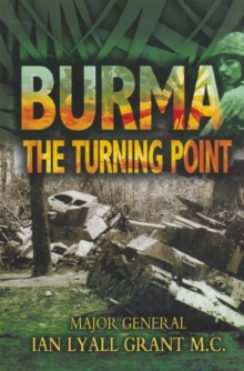 Burma : The Turning Point, Hardback Book