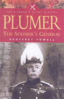 Plumer : The Soldier's General, Paperback