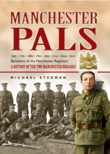 The Manchester Pals, Hardback