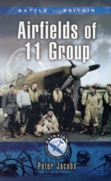 11 Group in the Battle of Britain, Paperback Book