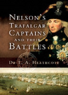 Nelson's Trafalgar Captains and Their Battles, Hardback