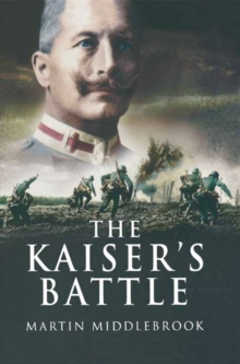 The Kaiser's Battle, Paperback