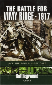 The Battle of Vimy Ridge 1917, Paperback Book