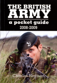 The British Army: A Pocket Guide, Paperback Book