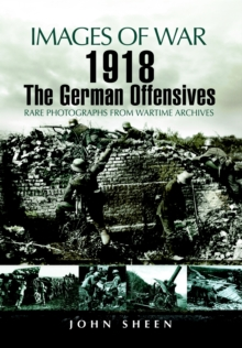 1918 The German Offensives, Paperback