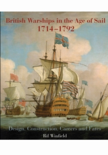 British Warships in the Age of Sail 1714-1792, Hardback