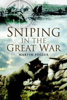 Sniping in the Great War, Hardback Book