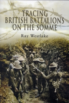 Tracing British Battalions on the Somme, Paperback Book