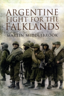 Argentine Fight for the Falklands, Paperback