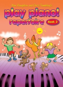 PLAY PIANO REPERTOIRE BOOK 2, Paperback