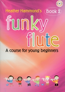 FUNKY FLUTE 2 STUDENT EDITION, Paperback
