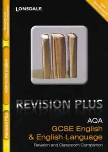 AQA English and English Language: Revision and Classroom Companion : For Courses Starting 2010 and Later, Paperback