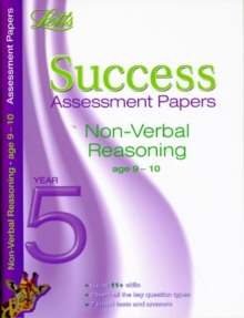 Letts 11+ Success : Non-Verbal Reasoning Age 9-10: Assessment Papers, Paperback